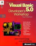 Microsoft Visual Basic 5.0 Developer's Workshop : With CD-ROM, Craig, John and Webb, Jeff, 1572314362