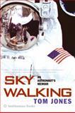 Sky Walking, Thomas D. Jones, 0060884363