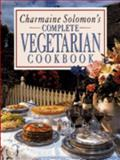 Complete Vegetarian Cookbook, Charmaine Solomon, 0207184364