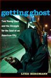 Getting Ghost, Luke Bergmann, 0472034367