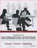 Introduction to Information Systems, Rainer, R. Kelly and Cegielski, Casey G., 1118674367