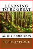 Learning to Be Great, Jesuis Laplume, 1490514368