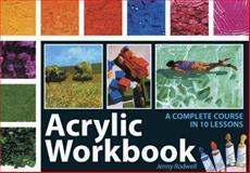 Acrylic Workbook, Jenny Rodwell, 0715324373