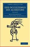 Der Occultismus des Altertums, Kiesewetter, Karl, 1108044379
