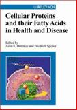 Cellular Proteins and Their Fatty Acids in Health and Disease, Duttaroy, Asim K., 3527304371