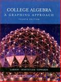 College Algebra : A Graphing Approach, Edwards, Bruce H. and Larson, Ron, 0618394370