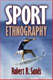 Sport Ethnography, Sands, Robert R., 0736034374