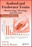Seafood and Freshwater Toxins : Pharmacology, Physiology and Detection, , 0849374375