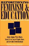 Repositioning Feminism and Education, Janice Jipson and Petra Munro, 0897894375