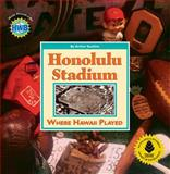 Honolulu Stadium, Arthur Suehiro, 0977914372