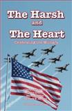 The Harsh and the Heart, , 0982624379