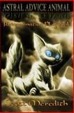 Astral Advice Animal, Scott Meredith, 1499574371