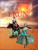 I Run Away, Luigi Savagnone, 1500384372