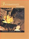 Intermediate Algebra : Graphs and Models Packaged with Graphing Calculator Manual, Bittinger, Marvin L. and Ellenbogen, David J., 0201704374
