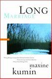 The Long Marriage, Maxine Kumin, 0393324370