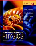 Understanding Physics, Part 3, Cummings, Karen and Cooney, Patrick J., 0471464376
