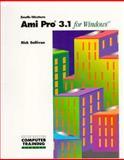 AMI Pro 4.0 for Windows, Rick Sullivan, 0538644370