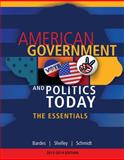 American Government and Politics Today 9781133604372