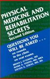 Physical Medicine and Rehabilitation Secrets, O'Young, Bryan and Young, Mark A., 1560534370