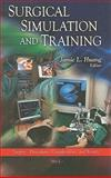 Surgical Simulation and Training, Jamie L. Huang, 1616684372