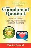 The Compliment Quotient, Monica Strobel, 1936214377