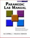 Paramedic Lab Manual, Campbell, Sue and Robinson, Melissa B., 0131194372