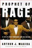 Prophet of Rage, Arthur J. Magida, 046506437X