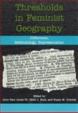 Thresholds in Feminist Geography, , 0847684377