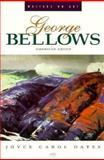 George Bellows : American Artist, Oates, Joyce Carol, 0880014377