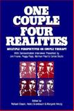 One Couple, Four Realities : Multiple Perspectives on Couple Therapy, , 0898624371