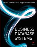 Business Database Systems, Connolly, Thomas and Begg, Carolyn, 1405874376