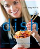 Dish Entertains, Trish Magwood, 1554684374