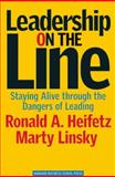 Leadership on the Line 1st Edition
