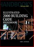 Illustrated 2000 : Building Code Handbook, Patterson, Terry L., 0070494371