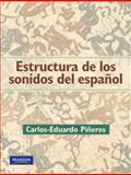 Estructuras de los Sonidos del Español, Piñeros, Carlos-Eduardo, 0131944371