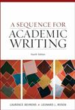 A Sequence for Academic Writing, Behrens, Laurence and Rosen, Leonard J., 0205674372