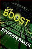 The Boost, Stephen Baker, 0765334372