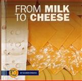 From Milk to Cheese, L. H. Ofosu-Appiah, Shannon Zemlicka, 0822514370