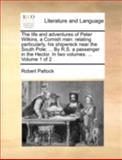 The Life and Adventures of Peter Wilkins, a Cornish Man, Robert Paltock, 1140754378