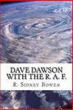 Dave Dawson with the R. A. F., R. Sidney Bowen, 1481864378