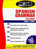 Schaum's Outline of Spanish Grammar, Schmitt, Conrad J., 0070554374