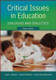 Critical Issues in Education : Dialogues and Dialectics, Nelson, Jack and Palonsky, Stuart, 0078024374
