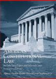 American Constitutional Law : Introductory Essays and Selected Cases, Mason, Alpheus Thomas and Stephenson, D. Grier, 0131174371