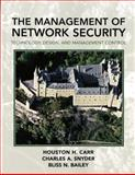 The Management of Network Security, Carr, Houston and Snyder, Charles, 0132234378