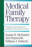 Medical Family Therapy, Susan H. McDaniel and Jeri Hepworth, 0465044379