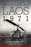 Invasion of Laos 1971 : Lam Son 719, Sander, Robert D., 0806144378