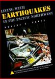 Living Earthquakes in Pac Nw Wp, Yeats, Robert S. and Yeats, 0870714376