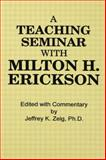 Teaching Seminar with Milton H. Erickson, , 1138004375