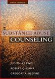 Substance Abuse Counseling, Lewis, Judith A. and Dana, Robert Q., 1285454375