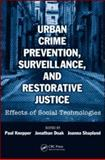 Urban Crime Prevention, Surveillance, and Restorative Justice : Effects of Social Technologies, , 1420084372